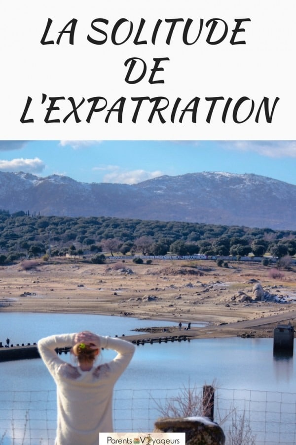 La solitude de l'expatriation